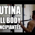 Rutinas full body para entrenar….